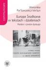 Europa Środkowa w tekstach i działaniach.