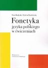 Fonetyka języka polskiego w ćwiczeniach Ewa Badyda, Sylwia Rzedzicka