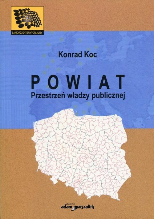 Powiat Przestrzeń władzy publicznej Koc Konrad