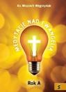 Medytacje nad Ewangelią. Rok A