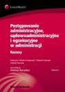 Postępowanie administracyjne, sądowoadministracyjne i egzekucyjne w Celińska-Grzegorczyk Katarzyna, Sawczyn Wojciech, Skoczylas Andrzej