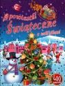Opowiastki Świąteczne z naklejkami + 400 naklejek
