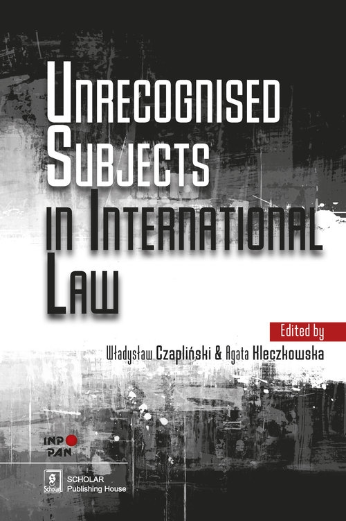 Unrecognised Subjects in International Law