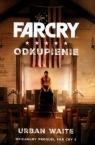FarCry Odkupienie Waite Urban
