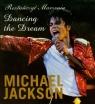 Roztańczyć marzenia Dancing the Dream Michael Jackson