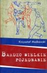 Bardzo wielkie pojednanie Maćkowski Krzysztof