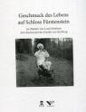 Geschmack des Lebens auf Schloss Fürstenstein im Objektiv von Louis Hardouin,