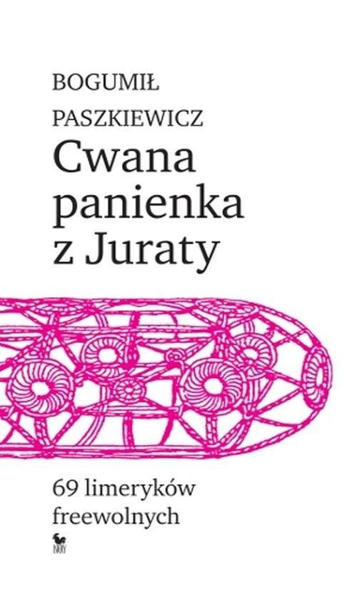 Cwana panienka z Juraty Paszkiewicz Bogumił