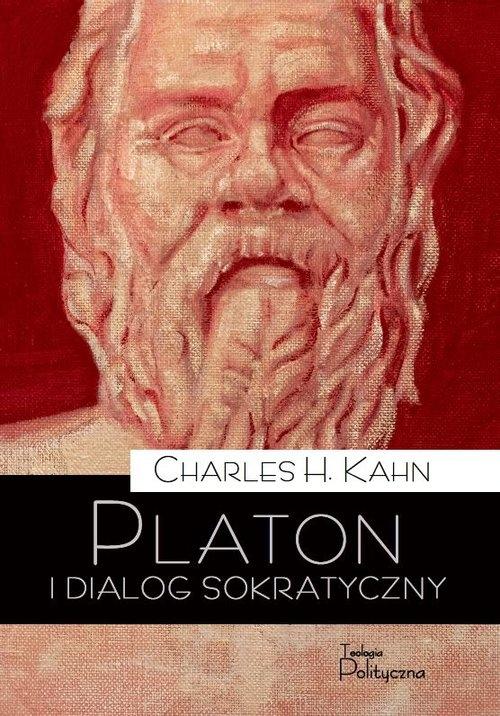 Platon i dialog sokratyczny Kahn Charles H.