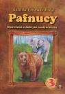 Pafnucy Opowieści o dobrym niedźwiedziu część 3