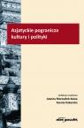 Azjatyckie pogranicza kultury i polityki Marszałek-Kawa Joanna, Kakareko Ksenia