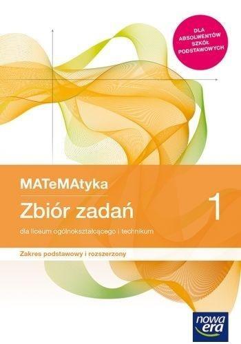 MATeMAtyka 1. Zbiór zadań dla liceum ogólnokształcącego i technikum. Zakres podstawowy i rozszerzony (Uszkodzona okładka) Praca zbiorowa
