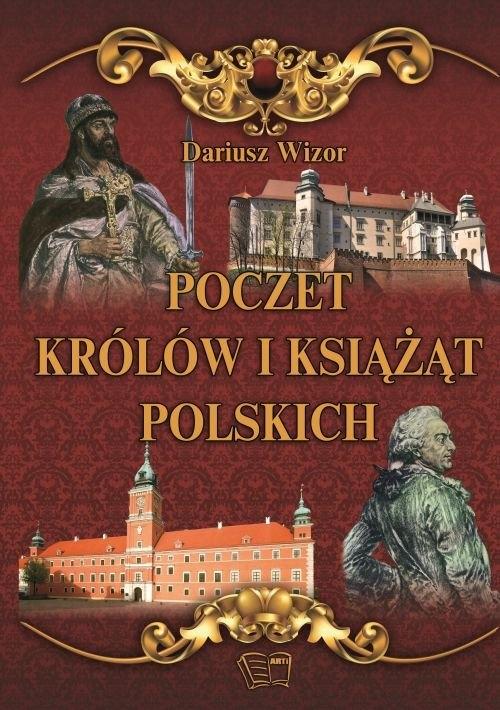 Poczet królów i książąt Polskich Wizor Dariusz