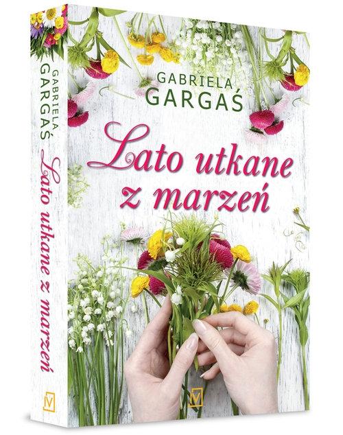 Lato utkane z marzeń Gargaś Gabriela