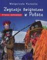 Zwyczaje świąteczne w Polsce Pytania i odpowiedzi Kunecka Małgorzata