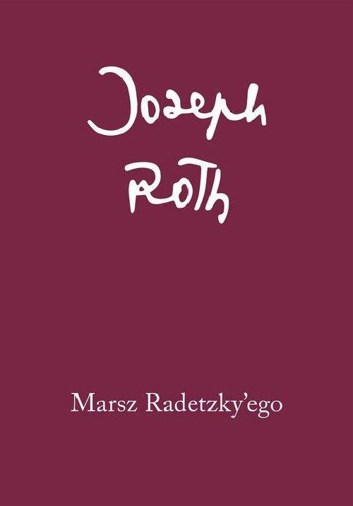 Marsz Radetzky'ego Roth Joseph