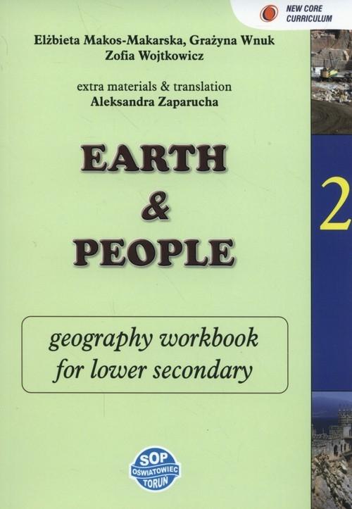 Earth and people Geography 2 Zeszyt zadań dla klas dwujęzycznych Makos-Makarska Elżbieta, Wnuk Grażyna, Wojtkowicz Zofia