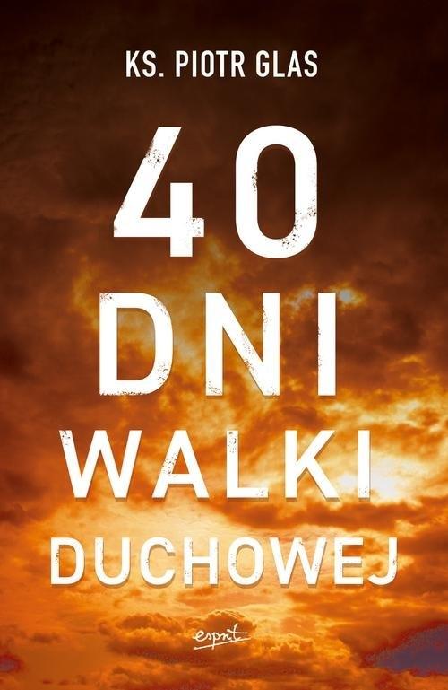 40 dni walki duchowej Glas Piotr