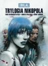 Trylogia Nikopola Targi nieśmiertelnych Kobieta pułapka Zimny równik