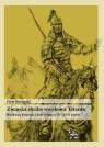 Ziemska służba wojskowa Tatarów Wielkiego Księstwa Litewskiego w XV-XVII wieku