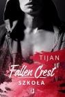 Fallen Crest Tom 3 Szkoła