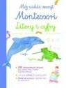 Mój wielki zeszyt Montessori. Litery i cyfry