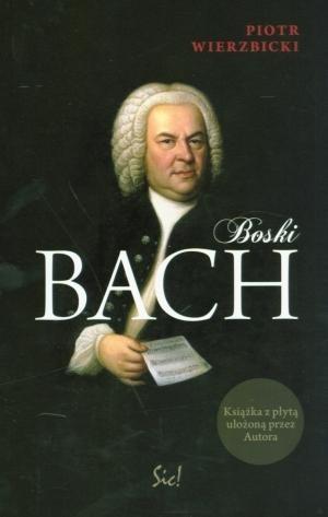 Boski Bach + CD Wierzbicki Piotr
