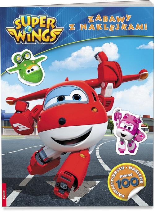 Super Wings. Zabawy z naklejkami Opracowanie zbiorowe