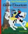 Glass Mountain Polskie bajki po angielsku