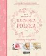 Kuchnia polska Receptury mojej babci Aszkiewicz Ewa