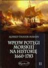 Wpływ potęgi morskiej na historię 1660-1783 Tom 2