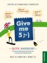 Give me 5 ;-) Język angielski