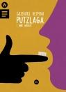 Putzlaga i inne wiersze Hetman Grzegorz