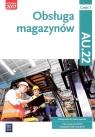 Obsługa magazynów Kwalifikacja AU.22 Podręcznik Część 1