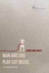 Man And Dog Play Cat Music Tomasz Wiracki