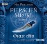 Pierścień Mroku Tom 1 Ostrze elfów  (Audiobook) Pierumow Nik