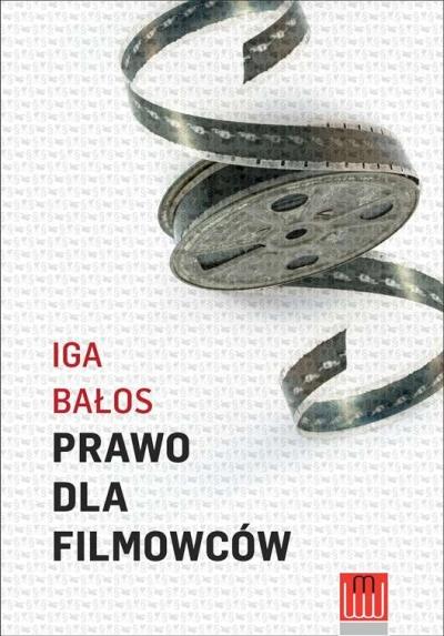 Prawo dla filmowców Bałos Iga
