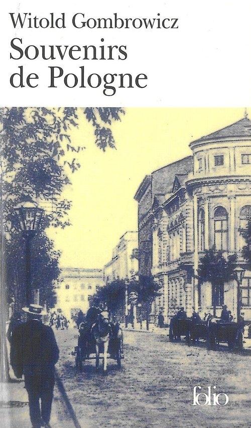 Souvenirs de Pologne Gombrowicz Witold
