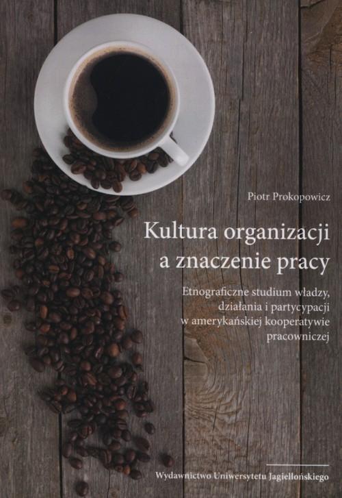 Kultura organizacji a znaczenie pracy Viktor Horvath