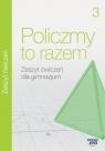Matematyka GIM 3 Policzmy to razem ćw NE Jerzy Janowicz