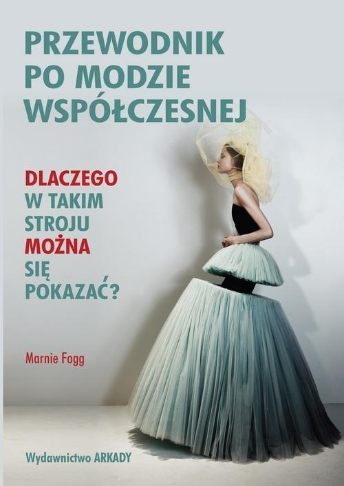 Przewodnik po modzie współczesnej Fogg Marnie