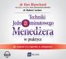 Techniki Jednominutowego Menedżera w praktyce  (Audiobook) Jak zmienić Blanchard Ken, Lorber Robert