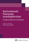 Rachunkowość finansowa przedsiębiorstwa od jego powstania do likwidacji Hass-Symotiuk Maria