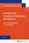Interpretacja i analiza przepływów pieniężnych Ujęcie sprawozdawcze i Śnieżek Ewa, Wiatr Michał