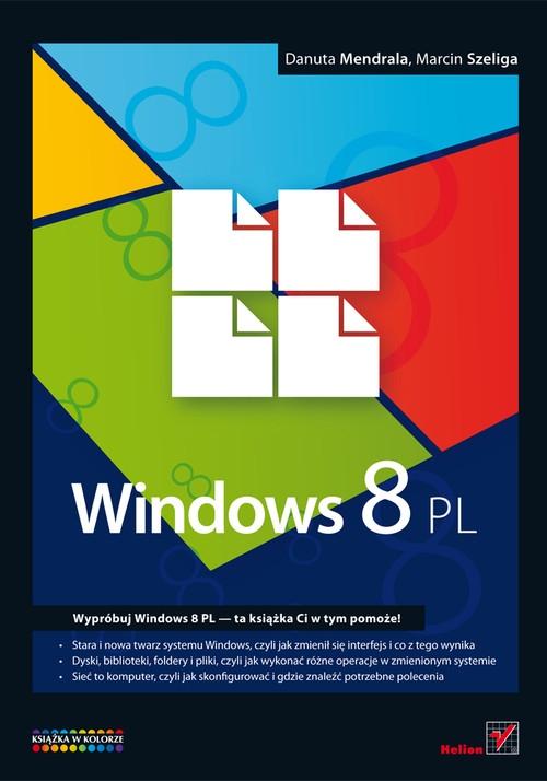 Windows 8 PL Mendrala Danuta, Szeliga Marcin