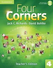 Four Corners 4 Teacher's ed with Assessment Audio CD/CD-ROM Jack C. Richards, David Bohlke