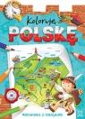 Koloruję Polskę. Malowanka z naklejkami