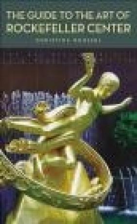 Guide to the Art of Rockefeller Center Christine Roussel, C Roussel