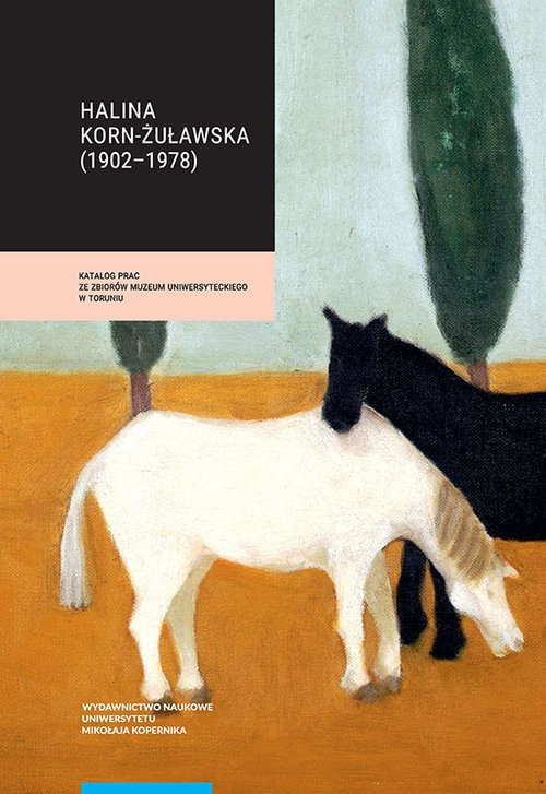 Halina Korn-Żuławska (1902-1978) Krasnodębska Joanna