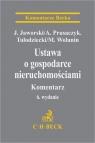 Ustawa o gospodarce nieruchomościami. Komentarz Jacek Jaworski, Arkadiusz Prusaczyk, Adam Tułodziecki, Marian Wolanin
